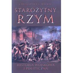 Starożytny Rzym historia wojskowa i polityczna