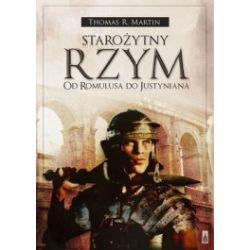 Starożytny Rzym. Od Romulusa do Justyniana