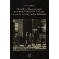 Stosunki polsko-żydowskie na ziemiach Królestwa Polskiego w czasie pierwszej wojny światowej