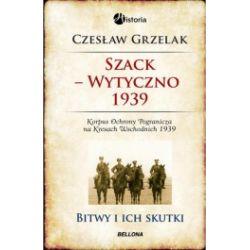 Szack - Wytyczno 1939. Korpus Ochrony Pogranicza na Kresach Wschodnich 1939