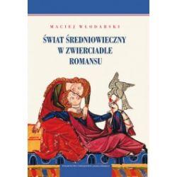 Świat średniowieczny w zwierciadle romansu
