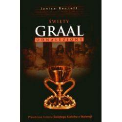 Święty Graal odnaleziony. Prawdziwa historia Świętego Kielicha z Walencji