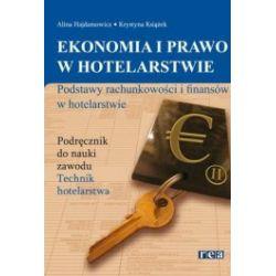 Ekonomia i prawo w hotelarstwie. Podstawy rachunkowości i finansów w hotelarstwie, podręcznik, REA
