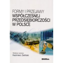 Formy i przejawy współczesnej przedsiębiorczości w Polsce