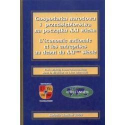 Gospodarka narodowa i przedsiębiorstwa na początku XXI wieku