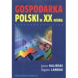 Gospodarka Polski w XX wieku