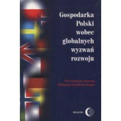 Gospodarka Polski wobec globalnych wyzwań rozwoju