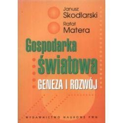 Gospodarka światowa Geneza i rozwój