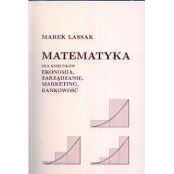 Matematyka dla kierunków ekonomia, zarządzanie, marketing, bankowość