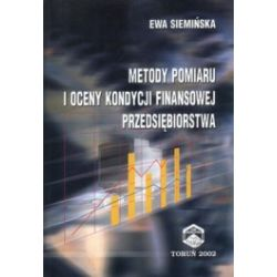 Metody pomiaru i oceny kondycji finansowej przedsiębiorstwa