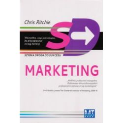 Marketing. Szybka droga do sukcesu