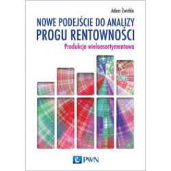 Nowe podejście do analizy progu rentowności. Produkcja wieloasortymentowa