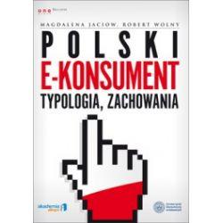 Polski e-konsument. Typologia, zachowania