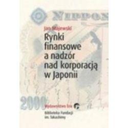 Rynki finansowe a nadzór nad korporacją w Japonii