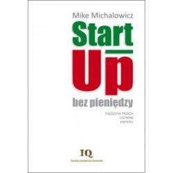 Start-Up bez pieniędzy. Filozofia trzech listków papieru