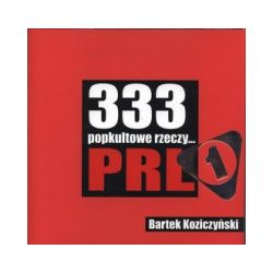 333 popkulturowe rzeczy PRL