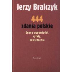 444 zdania polskie. Znane wypowiedzi, cytaty, powiedzenia