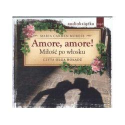 Amore, amore! Miłość po włosku (CD MP3)