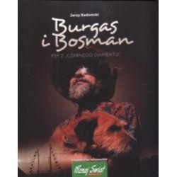 Burgas i Bosman. Psy z Czarnego Diamentu