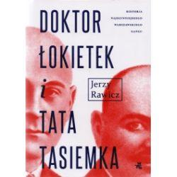 Doktor Łokietek i Tata Tasiemka. Dzieje gangu