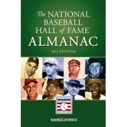 2014 National Baseball Hall of Fame Almanac by National Baseball Hall of Fame, 9781932391527.