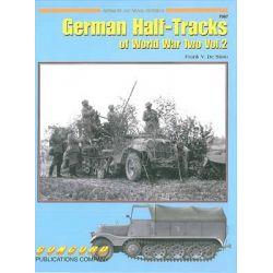 7067, German Half Tracks of World War 2 Vol 2 by Frank de Sisto, 9789623611480.