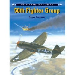 56th Fighter Group, Osprey Aviation Elite S. by Roger A. Freeman, 9781841760476.