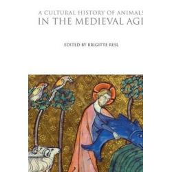 A Cultural History of Animals in the Medieval Age, Cultural History of Animals (Paperback) by Brigitte Resl, 9781847888181.
