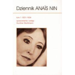 Dziennik Anais Nin 1031-1934, tom 1