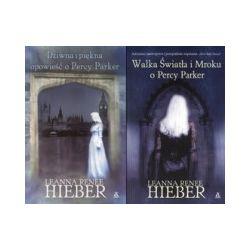 Dziwna i piękna opowieść o Percy Parker + Walka Światła i Mroku o Percy Parker (komplet)