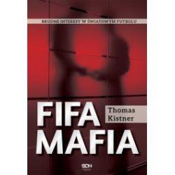 FIFA mafia. Brudne interesy w światowym futbolu