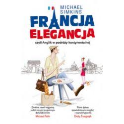 Francja elegancja, czyli Anglik w podróży kontynentalnej