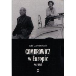 Gombrowicz w Europie. Świadectwa i dokumenty 1963-1969