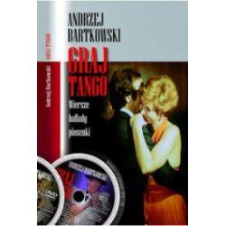 Graj tango. Wiersze, ballady, piosenki + CD + DVD