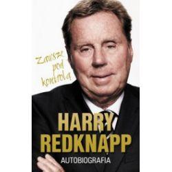 Harry Redknapp. Autobiografia. Zawsze pod kontrolą