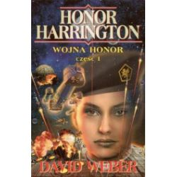 Honor Harrington. Wojna honor. Część 1