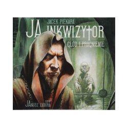 Ja inkwizytor Głód i pragnienie (CD)