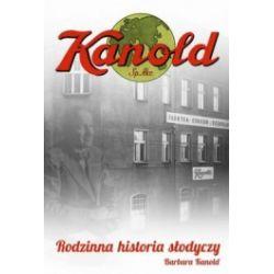 Kanold. Rodzinna historia słodyczy
