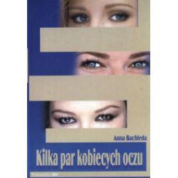 Kilka par kobiecych oczu