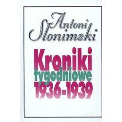 Kroniki tygodniowe 1936-1939
