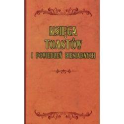 Księga toastów i powiedzeń biesiadnych