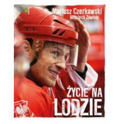 Mariusz Czerkawski. Życie na lodzie