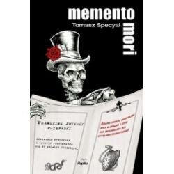Memento Mori. Prawdziwe śmierci przypadki