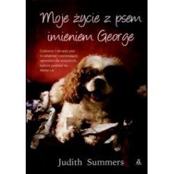 Moje życie z psem imieniem George