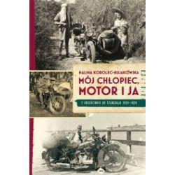 Mój chłopiec, motor i ja z Druskiennik do Szanghaju 1934 - 1936