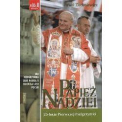 Papież nadziei. 25-lecie Pierwszej Pielgrzymki + kaseta VHS