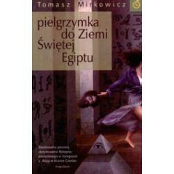 Pielgrzymka do Ziemi Świętej Egiptu