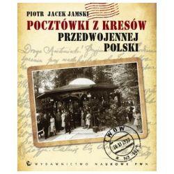 Pocztówki z Kresów przedwojennej Polski