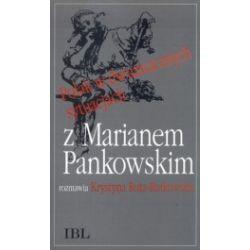 Polak w dwuznacznych sytuacjach. Z Marianem Pankowskim rozmawia Krystyna Ruta-Rutkowska