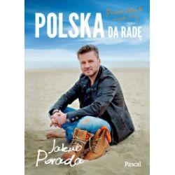 Polska da radę. Przewodnik osobisty